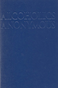 Alcoholics Anonymous Books - Big Book - Paperback Edition