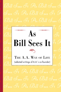 Alcoholics Anonymous Books - As Bill Sees It Book