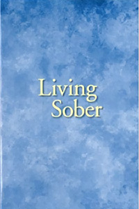 Alcoholics Anonymous Books - Living Sober