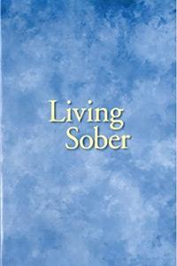 Alcoholics Anonymous Books - Living Sober