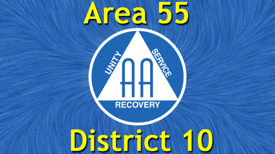 Alcoholics Anonymous - Area 55 - District 10