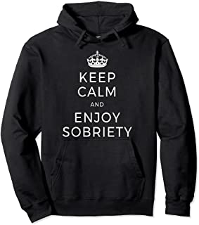 Keep Calm and Sober Hoodie